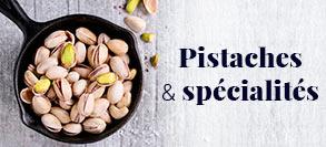 Pistaches et spécialités à la pistache