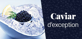 Caviar d'exception