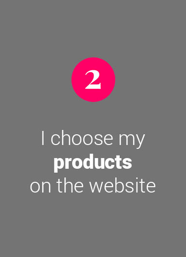 I choose my products on the website