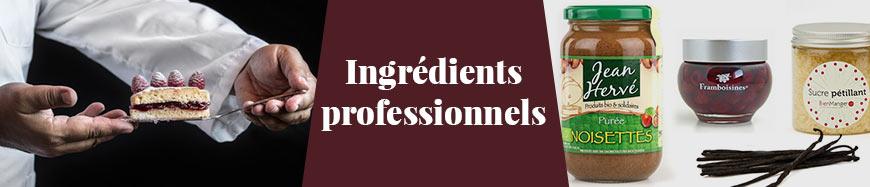 Ingrédients professionnels
