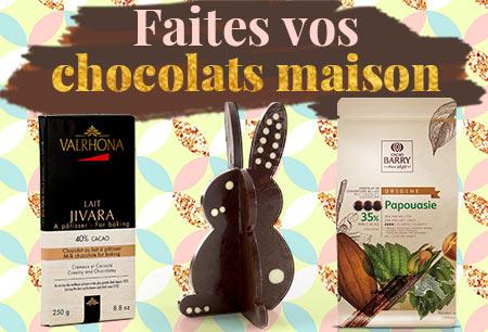 Faites vos chocolats maison